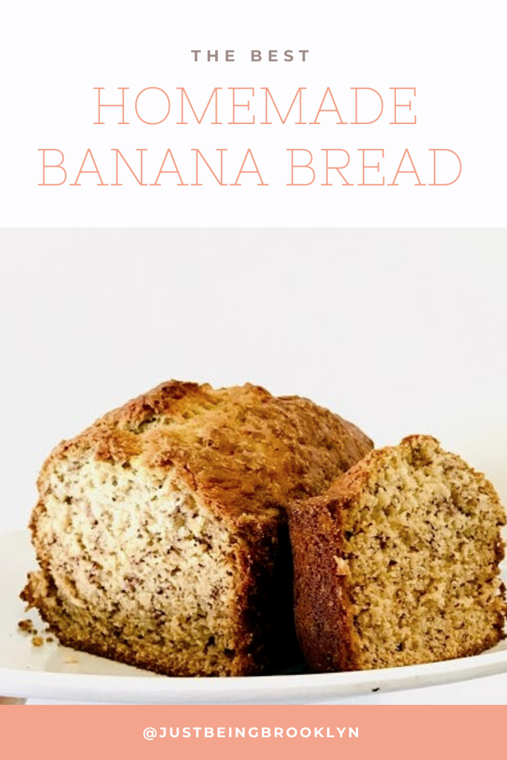 THE BEST HOMEMADE BANANA BREAD YOU WILL EVER EAT PINTEREST PIN