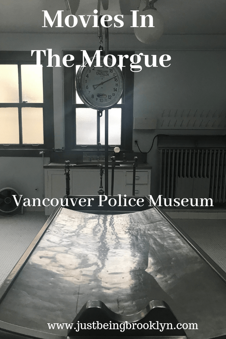 Movies in the Morgue: At the Vancouver Police Museum