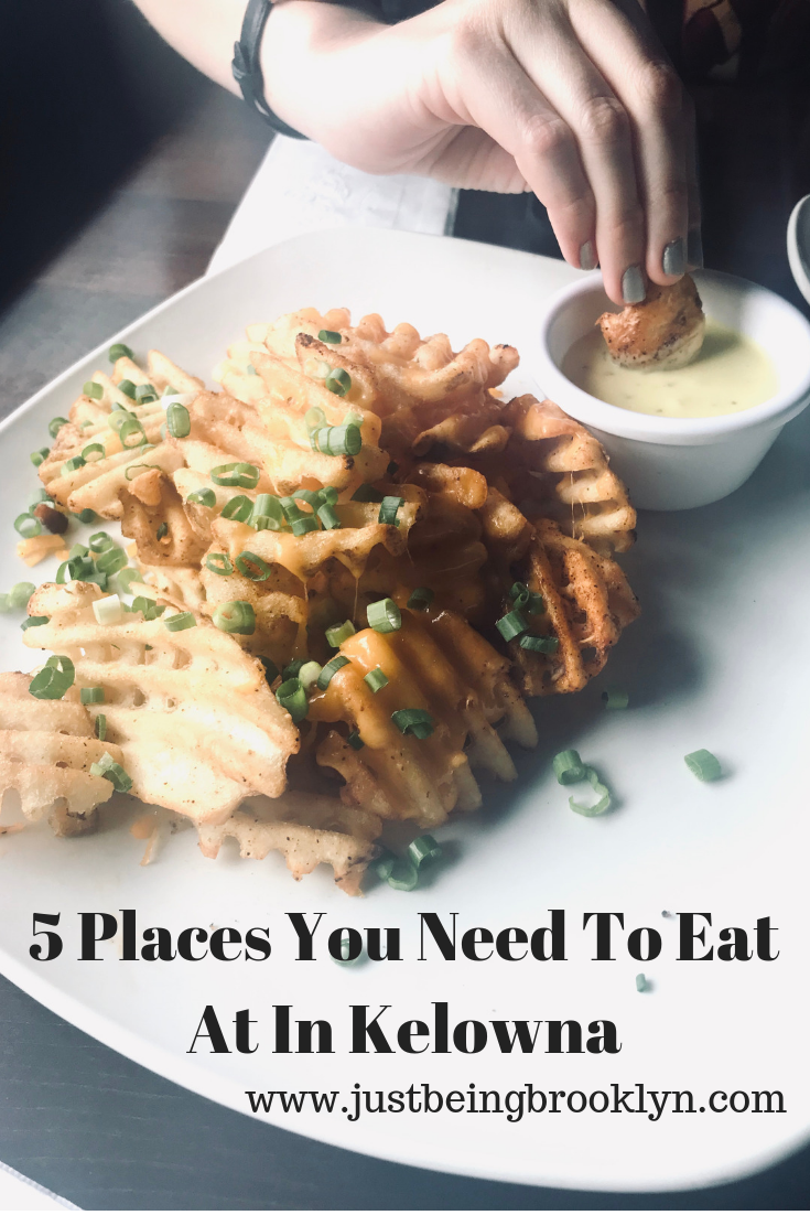 5 Places You Need To Eat At In Kelowna