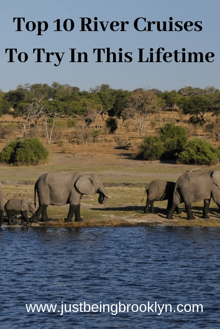 Top 10 River Cruises To Try In This Lifetime
