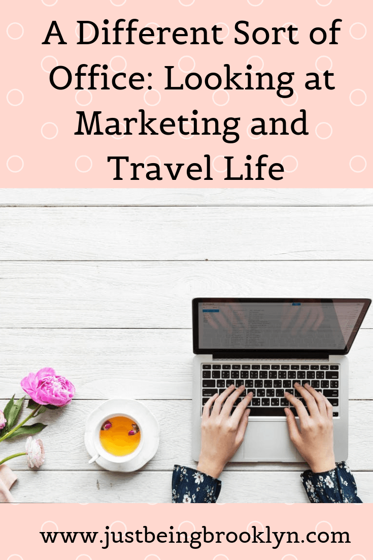 A Different Sort of Office_ Looking at Marketing and Travel Life