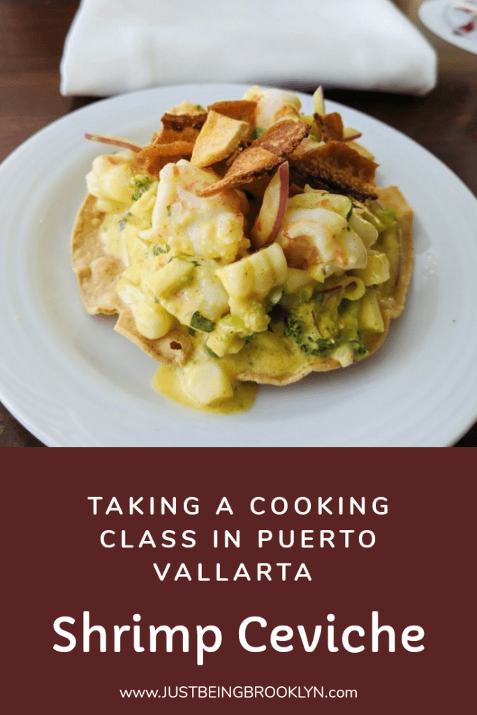 TAKING A COOKING CLASS IN PUERTO VALLARTA, shrimp ceviche