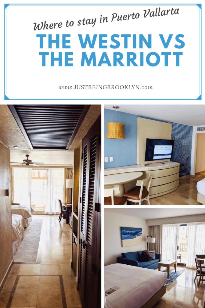 Pinterest pin, Where to stay in Puerto Vallarta, The Westin vs The Marriott