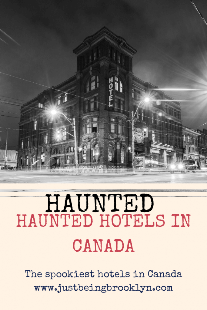 HAUNTED hotels in Canada Pinterest pin