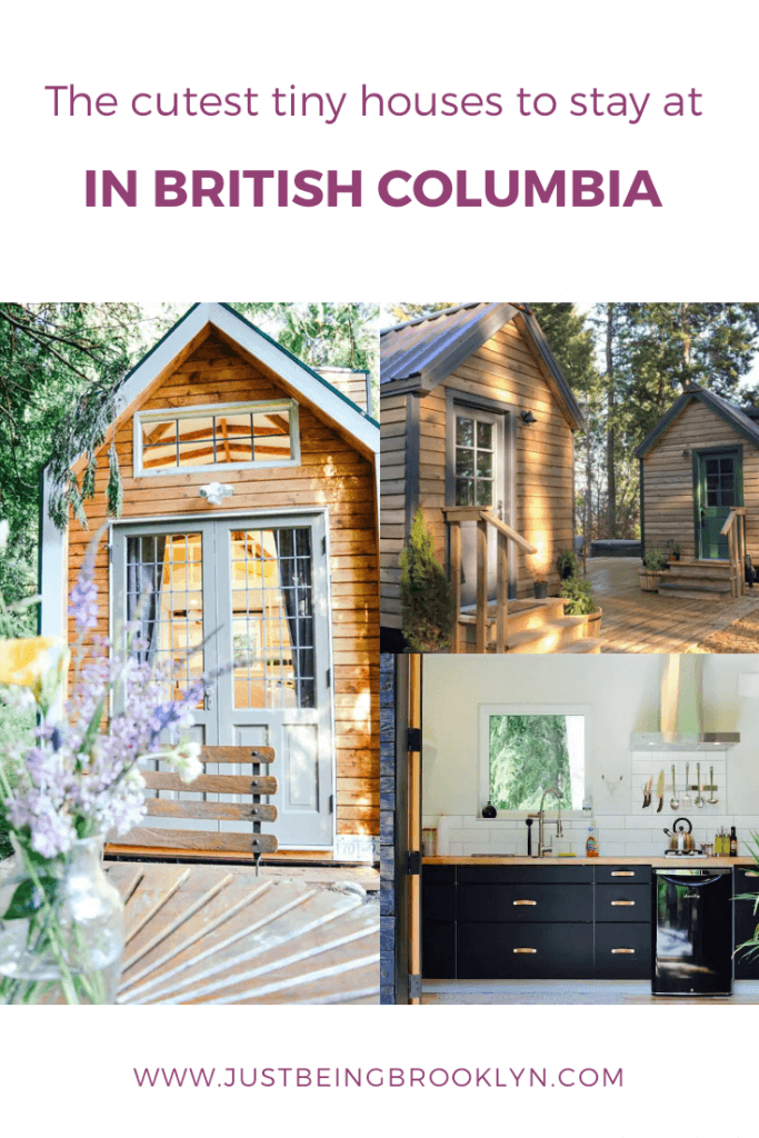 The cutest tiny houses to stay at in British Columbia Pinterest pin
