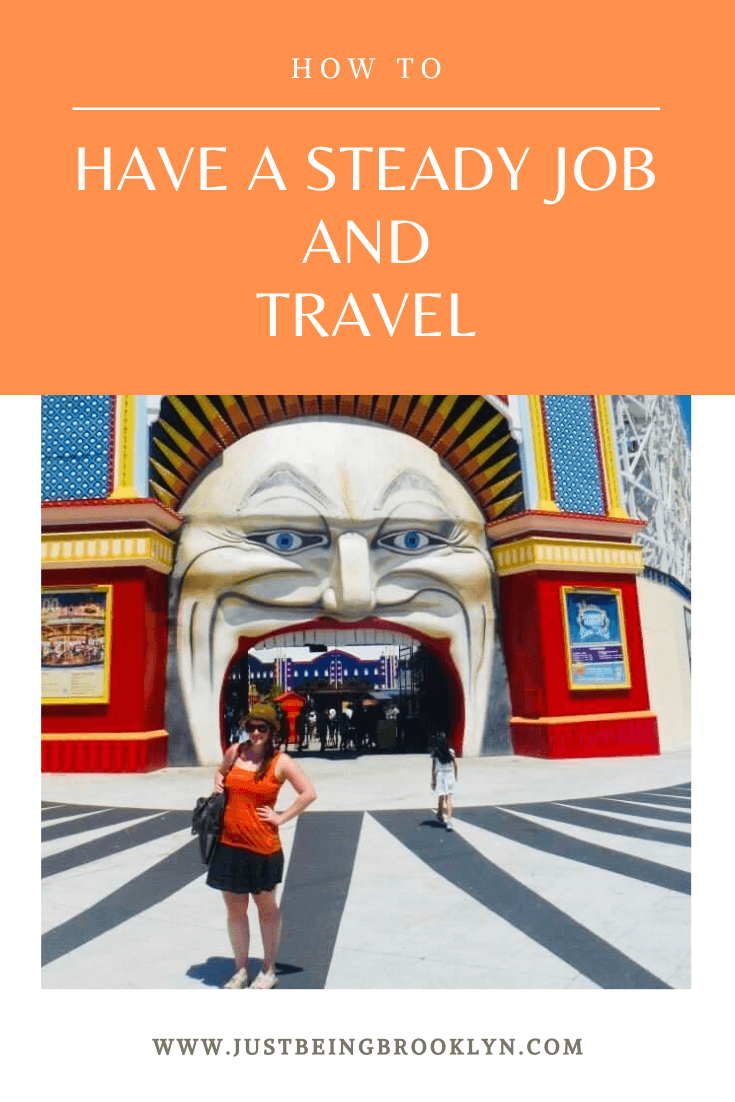 How To Have A Steady Job And Travel Pinterest Pin