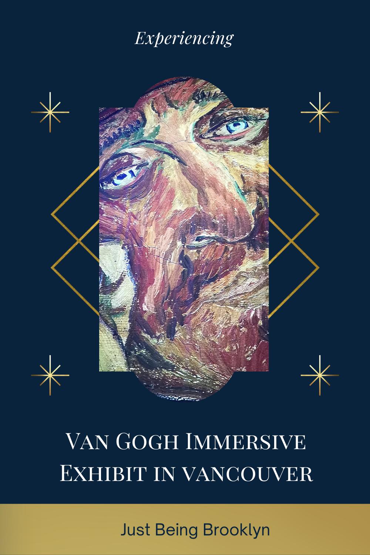 Experiencing Van Gogh Immersive Exhibit in Vancouver