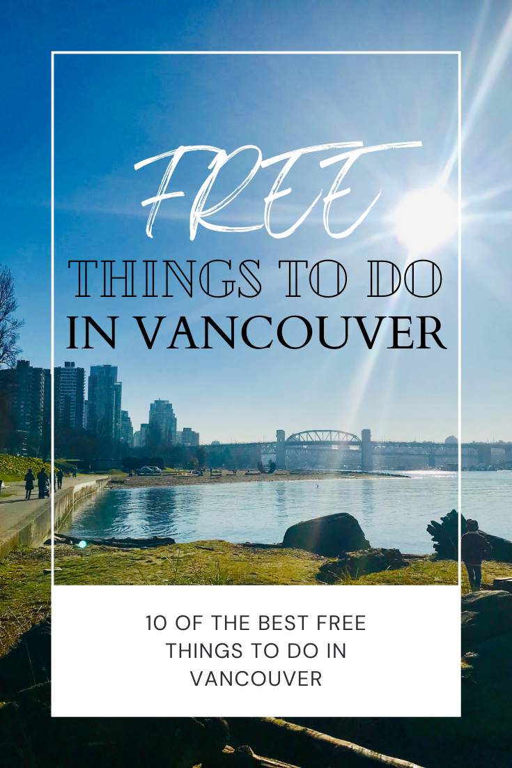 10 OF THE BEST FREE THINGS TO DO IN VANCOUVER